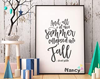 Pulling Fall Quotes Print All at Once Summer Collapsed Into Fall PrintSummer is Almost Over PrintHome Wall Decor PrintFarmhouse Sign