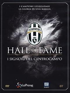 Juventus 07 - Hall Of Fame - I Signori Del Centrocampo