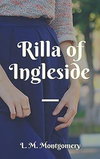 L. M. Montgomery : Rilla of Ingleside (English Edition)