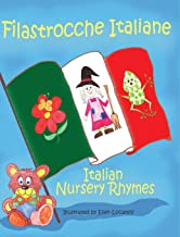 Filastrocche Italiane- Italian Nursery Rhymes (Gift Edition) (Italian Edition)