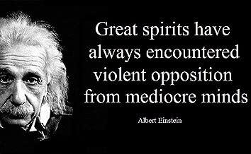 Gatsbe Exchange 12 x 18 XL Poster Albert Einstein Quote Great Spirits Have Always Encountered Violent Opposition