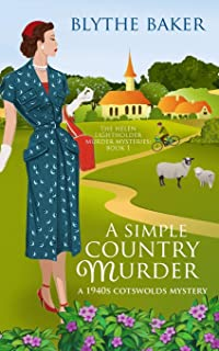 A Simple Country Murder: A 1940s Cotswolds Mystery