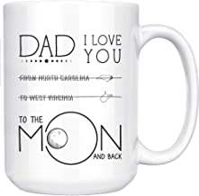 Father Day Mug Long Distance - I LOve You, To The Moon And Back State (From North Carolina To West Virginia) - Dad Gifts From Daughter,Son, Distance Mugs Gifts Coffee Mug 15 oz