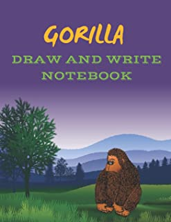 Gorilla: Drawing and Writing Notebook for Kids (Animal Drawing and Writing Notebooks)