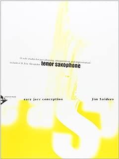 Easy Jazz Conception -- Tenor Saxophone: 15 Solo Etudes for Jazz Phrasing, Interpretation, and Improvisation (English/German Language Edition) (Book & CD)