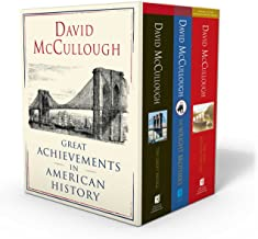 David McCullough: Great Achievements in American History: The Great Bridge, The Path Between the Seas, and The Wright Brot...