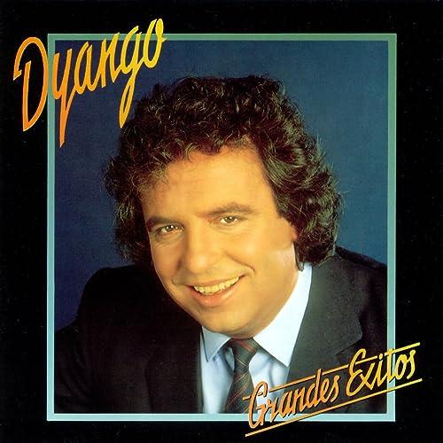 hoy he empezado a quererte otra vez dyango
