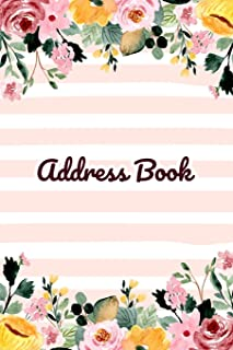 Address Book: Cute Watercolor Flower Design - Keep Your Important Contacts in The One Organizer Name, Addresses, Email, Ph...