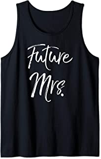 Wedding Engagement Gift for Women Fiance Gift Future Mrs. Tank Top