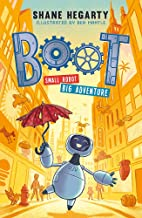 BOOT small robot, BIG adventure: Book 1