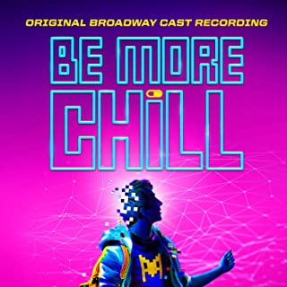 be more chill the squip song