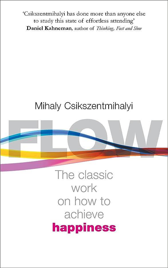 味方状態保険をかけるFlow: The Psychology of Happiness (English Edition)