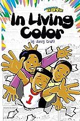 Mama's Boyz: In Living Color! Paperback