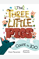 The Three Little Pigs Count to 100 Kindle Edition