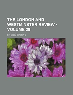 The London and Westminster Review (Volume 29)