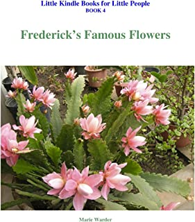 Frederick's Famous Flowers (Little Kindle books for LittlePeople) (English Edition)