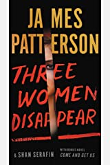 Three Women Disappear: With bonus novel Come and Get Us Kindle Edition