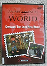 Scotland: The Loch Ness Kelpie (Animated Tales of the World)