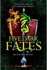 Five Dark Fates: Three Dark Crowns Book 4 Kindle Edition