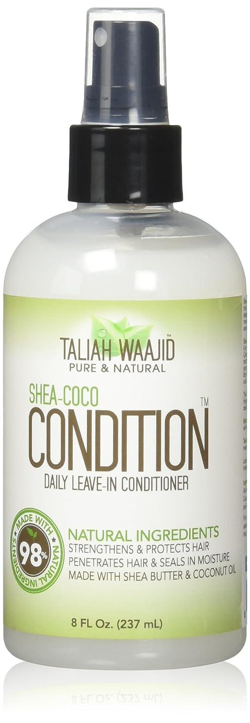 覆す粘土習慣Taliah Waajid シェイ?ココ条件デイリーリーブインコンディショナー8オズ