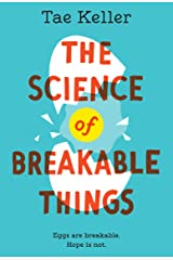 The Science of Breakable Things Kindle Edition