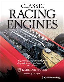 CLASSIC RACING ENGINES: Expert Technical Analysis of Fifty o