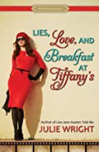 Lies, Love, and Breakfast at Tiffany's (Proper Romance Contemporary)