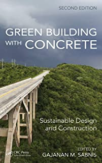 Green Building with Concrete: Sustainable Design and Construction, Second Edition