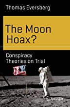 The Moon Hoax?: Conspiracy Theories on Trial (Science and Fiction)