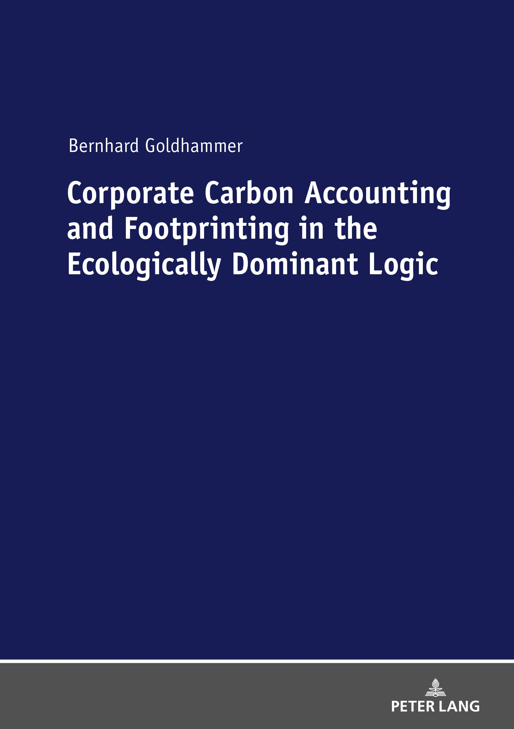 Corporate Carbon Accounting and Footprinting in the Ecologically Dominant Logic: With an Excursion on the Detection of Outliers in a double-logarithmic Regression Model