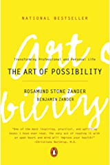 The Art of Possibility: Transforming Professional and Personal Life Kindle Edition