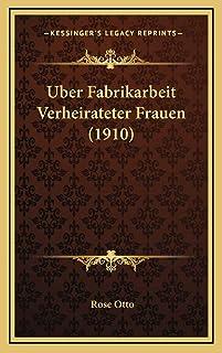 Uber Fabrikarbeit Verheirateter Frauen (1910)