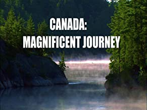 Canada:  Magnificent Journey