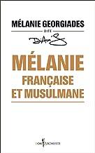 Mélanie, française et musulmane (NON FICTION)