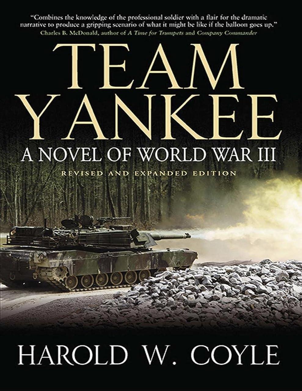頼るかわすアクロバットTeam Yankee: A Novel of World War III (English Edition)