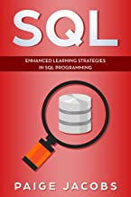 SQL: Enhanced Learning Strategies in SQL Programming