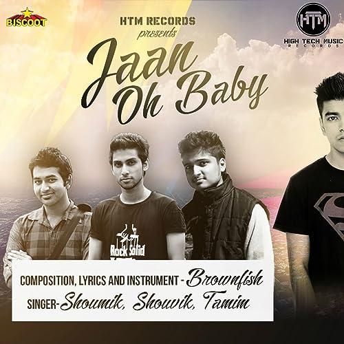Amazon com: Jaan Oh Baby: Shouvik, Tamim Shoumik: MP3 Downloads