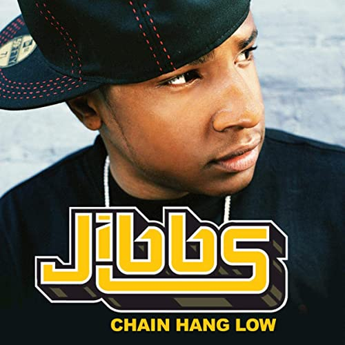 CHAIN LOW HANG BAIXAR JIBBS MUSICA -