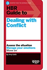 HBR Guide to Dealing with Conflict (HBR Guide Series) Kindle Edition