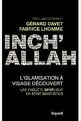 Inch'allah : l'islamisation à visage découvert (Documents) Format Kindle