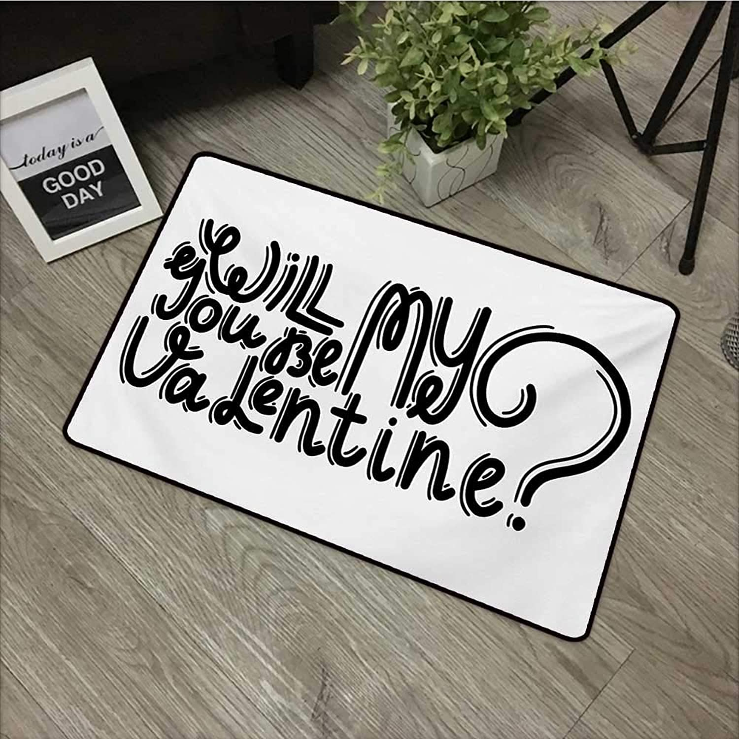Bedroom Door mat W31 x L47 INCH Quote,Be My Valentine Theme Romantic Message Monochrome Valentines Day Script Design,Black and White Easy to Clean, no Deformation, no Fading Non-Slip Door Mat Carpet