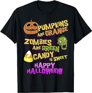 Pumpkins Are Orange Zombies Are Green Happy Halloween T-Shirt