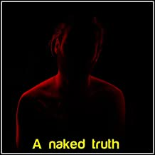 A Naked Truth