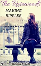 Making Ripples (The Rosewoods Book 6) (English Edition)