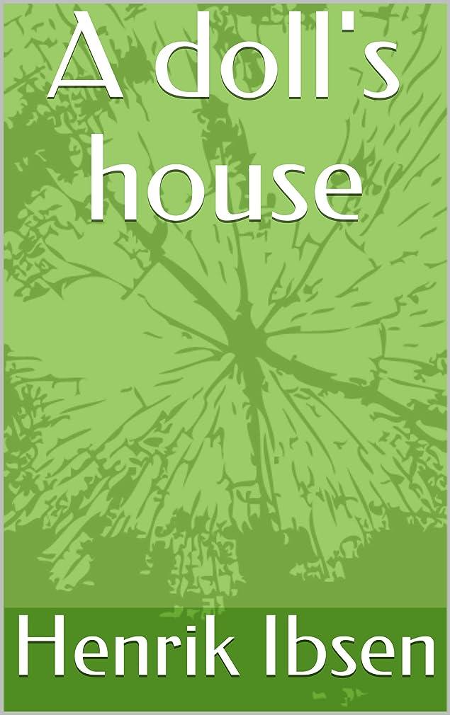 意味する塩辛い換気A doll's house (English Edition)