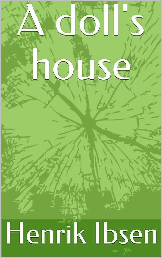 人種上記の頭と肩更新A doll's house (English Edition)