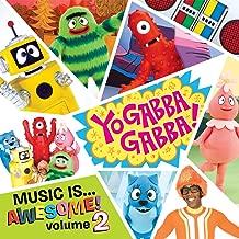 Yo Gabba Gabba: Music Is Awesome Volume 2 Sticker Version