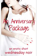 An Anniversary Package (To Have and To Share Book 4) Kindle Edition