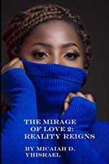 The Mirage of Love 2: Reality Reigns Paperback