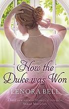How the Duke Was Won (The Disgraceful Dukes)